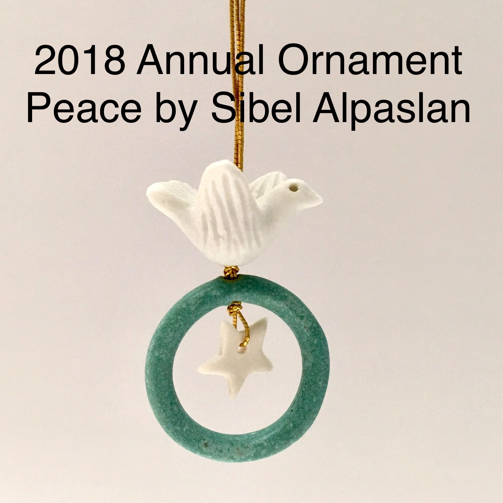 2018 Annual ornament by Sibel Alpaslan available at the Littleton League Gallery. Limited Edition. Titled : Peace